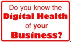 Do you know the digital health of your business